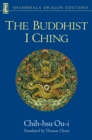 The Buddhist I Ching - eBook