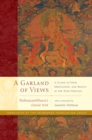 A Garland of Views : A Guide to View, Meditation, and Result in the Nine Vehicles - eBook