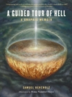 A Guided Tour of Hell : A Graphic Memoir - eBook