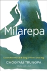 Milarepa : Lessons from the Life and Songs of Tibet's Great Yogi - eBook
