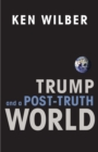 Trump and a Post-Truth World - eBook