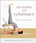 Restore and Rebalance : Yoga for Deep Relaxation - eBook