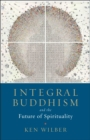 Integral Buddhism - eBook