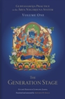 Guhyasamaja Practice in the Arya Nagarjuna System, Volume One : The Generation Stage - eBook