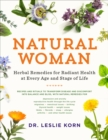 Natural Woman : Herbal Remedies for Radiant Health at Every Age and Stage of Life - eBook