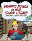 Graphic Novels in Your School Library - Book