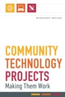 Community Technology Projects : Making Them Work - Book