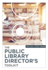 The Public Library Director's Toolkit - Book