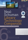 Neal-Schuman Library Technology Companion : A Basic Guide for Library Staff - Book