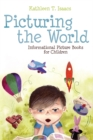 Picturing the World: Informational Picture Books for Children - eBook