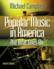 Popular Music in America : The Beat Goes On - Book