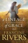 Lineage Of Grace, A - Book