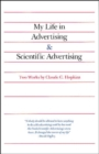 My Life in Advertising and Scientific Advertising - Book