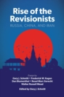 Rise of the Revisionists : Russia, China, and Iran - eBook