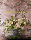 Bringing Nature Home : Floral Arrangements Inspired by Nature - Book