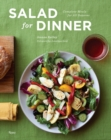 Salad for Dinner : Complete Meals for All Seasons - Book