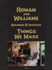 Roman and Williams Buildings and Interiors : Things We Made - Book