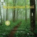 The Appalachian Trail : Celebrating America's Hiking Trail - Book