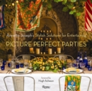 Picture Perfect Parties : Annette Joseph's Stylish Solutions for Entertaining - Book