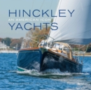 Hinckley Yachts : An American Icon - Book