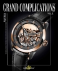 Grand Complications Volume X : Volume X - Book