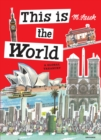 This Is the World : A Global Treasury - Book