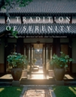 A Tradition of Serenity: The Tropical Houses of Ong-ard Satrabhandhu - Book