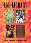 The LSD Library : Altered States and the Counterculture - Book
