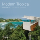 Modern Tropical : Houses in the Sun - Book