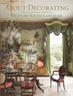 About Decorating : The Remarkable Rooms of Richard Keith Langham - Book