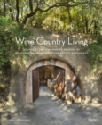 Wine Country Living - Book