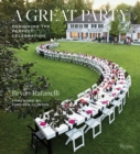 Great Party : Designing the Perfect Celebration - Book
