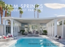 Palm Springs : A Modernist Paradise - Book
