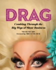 Drag : Combing Through the Big Wigs of Show Business - Book