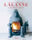 Francois-Xavier and Claude Lalanne : In the Domain of Dreams - Book