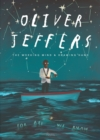 Oliver Jeffers : The Working Mind and Drawing Hand - Book