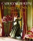Carolyne Roehm : Style and Design - Book