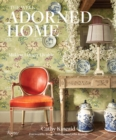 Well Adorned Home : Making Luxury Livable - Book