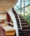 Frank House : A Modernist Masterwork by Walter Gropius and Marcel Breuerk - Book