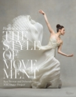 Style of Movement : Fashion and Dance - Book