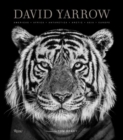 David Yarrow Photography : Americas Africa Antarctica Arctic Asia Europe - Book