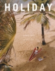 Holiday : The Best Travel Magazine that Ever Was - Book