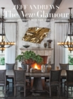 The New Glamour : Interiors with Star Quality - Book