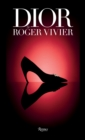 Dior by Roger Vivier - Book