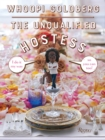 The Unqualified Hostess : I do it my way so you can too! - Book