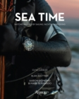 Sea Time : Watches Inspired by Sailing, Yachting and Diving - Book