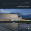 Steven Holl Architects : The John F Kennedy Centre for the Performing Arts REACH Expansion - Book