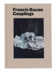 Francis Bacon: Couplings - Book