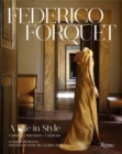 Frederico Forquet: A Life in Style : Fashion ? Interiors ? Gardens - Book