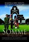 Major and Mrs Holt's Battlefield Guide to the Somme - Book